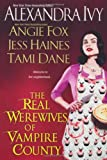The Real Werewives of Vampire County