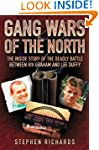Gang Wars of the North - The Inside S...
