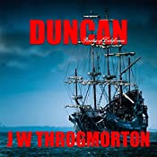 Duncan: Pirates of California: Duncan Triligy, Book 2 | J. W. Throgmorton
