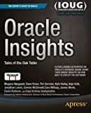 Oracle Insights: Tales of the Oak Table