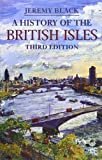 A History of the British Isles (Palgrave Essential Histories) (0230362060) by Black, Jeremy