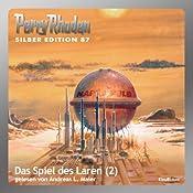 Das Spiel des Laren - Teil 2 (Perry Rhodan Silber Edition 87) | William Voltz, H. G. Ewers, H. G. Francis