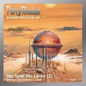 Das Spiel des Laren - Teil 2 (Perry Rhodan Silber Edition 87) Hörbuch