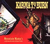 Mountain Mamas: A Collection of the Works of Karma to Burn