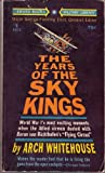 img - for The years of the sky kings book / textbook / text book