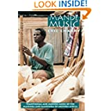 Mande Music: Traditional and Modern Music of the Maninka and Mandinka of Western Africa (Chicago Studies in Ethnomusicology...