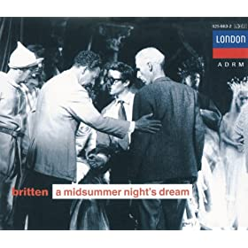 "Britten: A Midsummer Night's Dream / Act 1 - ""Oberon Is Passing Fell and Wrath"""