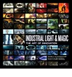 img - for Industrial Light & Magic: Creating the Impossible (Hardback) - Common book / textbook / text book