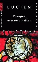 Lucien, Voyages Extraordinaires (Classiques En Poche)