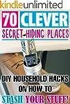 70 Clever Secret Hiding Places. DIY H...
