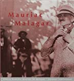 img - for Mauriac Malagar (Centre Fran ois Mauriac de Malagar) (French Edition) book / textbook / text book