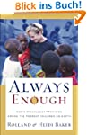 Always Enough: God's Miraculous Provi...