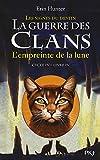 """Afficher """"La Guerre des clans n° Cycle 4 / Tome 4 L'Empreinte de la lune"""""""