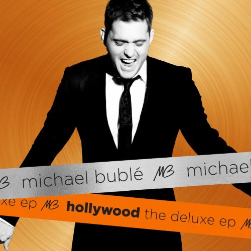 Michael Buble - Hollywood The Deluxe Ep - Zortam Music