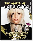 The World of Lady Gaga