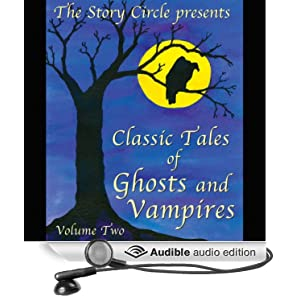 Classic Tales of Ghosts & Vampires Volume 2 - Ambrose Bierce,O. Henry ,H. P. Lovecraft