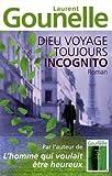 echange, troc Laurent Gounelle - Dieu voyage toujours incognito