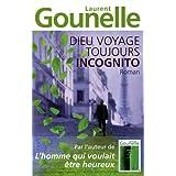 Dieu voyage toujours incognitopar Laurent Gounelle