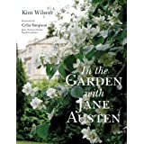 In the Garden with Jane Austenby Celia Simpson