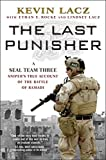 img - for The Last Punisher: A SEAL Team THREE Sniper's True Account of the Battle of Ramadi book / textbook / text book