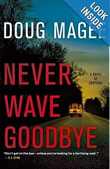 Never Wave Goodbye - Doug Magee