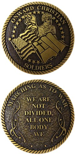 Onward Christian Soldiers Challenge Coin. Made in USA - 1