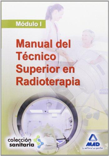 MANUAL DEL TECNICO SUPERIOR EN RADIOTERAPIA