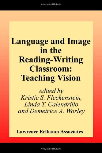 Language And Image In The Reading-Writing Classroom: Teaching Vision front-1059595