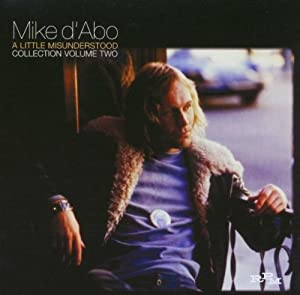Little Miss Understood: Mike D'Abo Collection 2