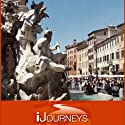 iJourneys Old Rome: Historic Center of the 2,000 Year-Old City  by Elyse Weiner Narrated by Elyse Weiner