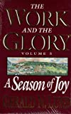 A Season of Joy (Work and the Glory, Vol. 5) (1573458740) by Lund, Gerald N.