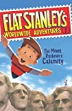 img - for Flat Stanley's Worldwide Adventures #1: The Mount Rushmore Calamity by Jeff Brown (April 13 2009) book / textbook / text book