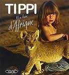 Tippi mon livre d'afrique