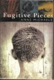 Fugitive Pieces (Windsor Selections) (0754010570) by Michaels, Anne