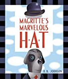 img - for Magritte's Marvelous Hat book / textbook / text book