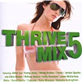 Thrive Mix 5