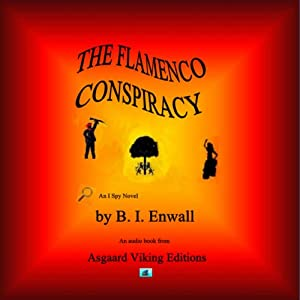 The Flamenco Conspiracy: An I-Spy Book, Book 1 | [Beverly Enwall]