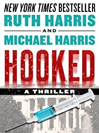 (FREE on 3/16) Hooked: A Thriller by Ruth Harris - http://eBooksHabit.com