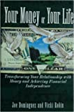 img - for Your Money or Your Life:Transforming Your Relationship With Money & Achieving Financial Independence book / textbook / text book