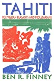 Tahiti: Polynesian Peasants and Proletarians
