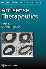 Antisense Therapeutics by M. Ian Phillips