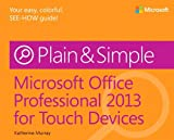 Katherine Murray Microsoft Office Professional 2013 for Touch Devices Plain & Simple