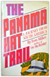 The Panama Hat Trail: A Journey from...