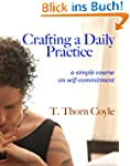 Crafting A Daily Practice (English Ed...