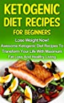 Ketogenic Diet: Ketogenic Cookbook: L...