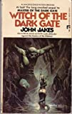 Witch of the Dark Gate (0417754159) by John Jakes
