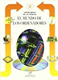Mundo De Los Ordenadores, El (Hiperlibros de La Ciencia) (Spanish Edition)
