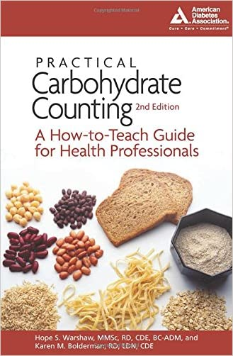 Practical Carbohydrate Counting: A How-to-Teach Guide for Health Professionals written by Hope S. Warshaw R.D.