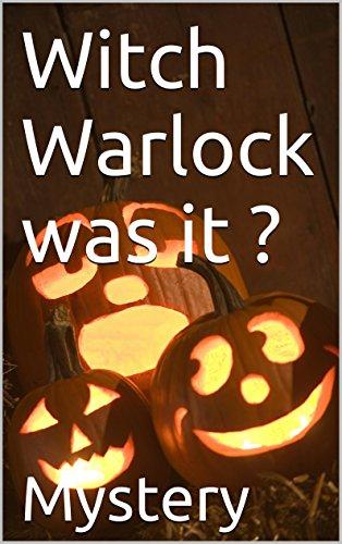 Mystery - Witch Warlock was it ?
