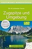 Markus Meier Bruckmanns Wanderführer Zugspitze und Umgebung